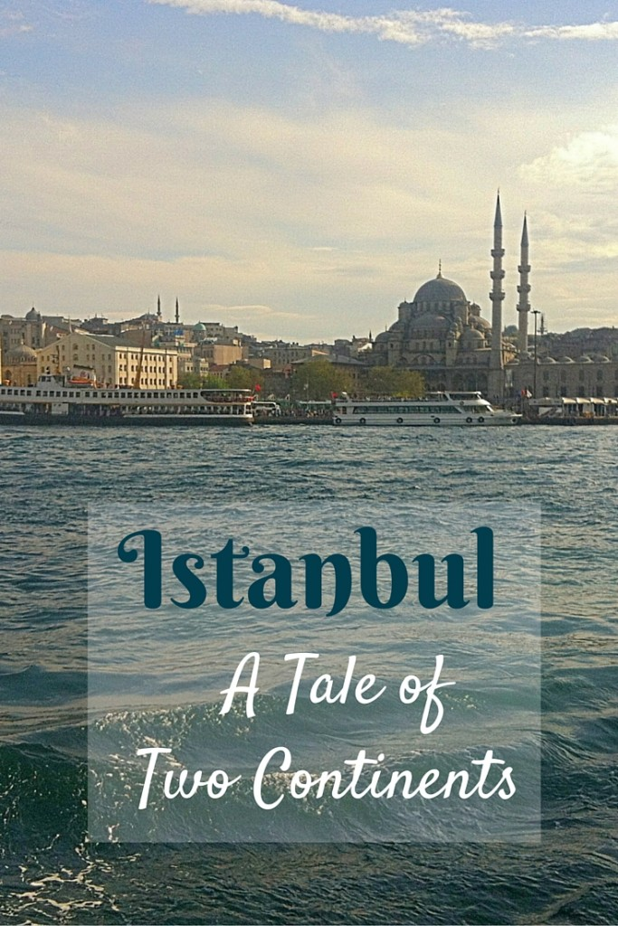 Istanbul Tale of Two Continents