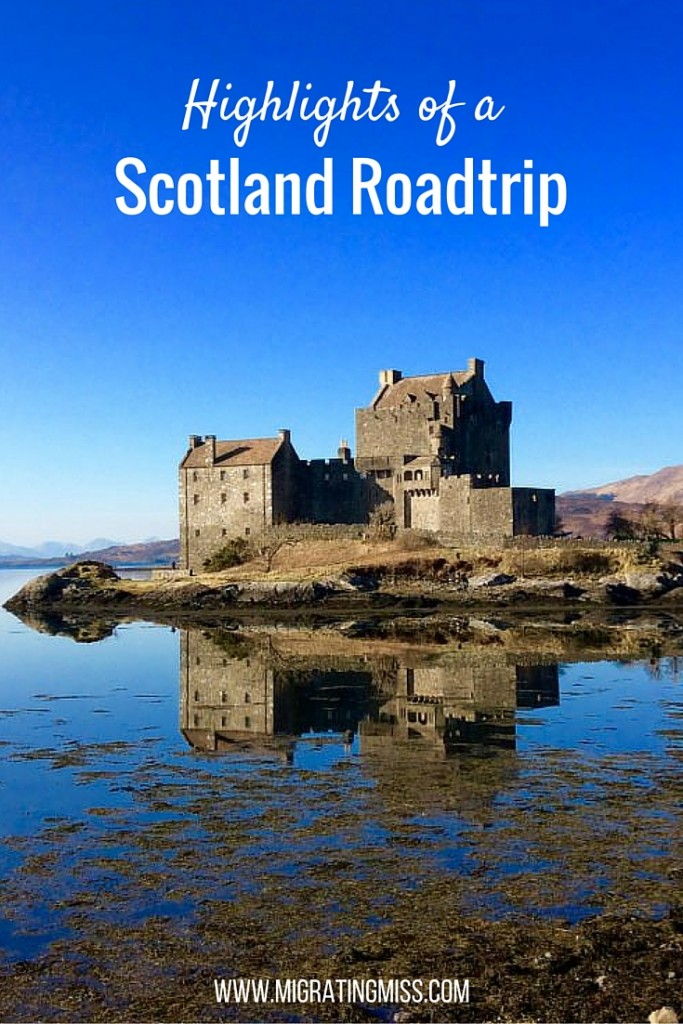 highlights of a scotland road trip top things to see