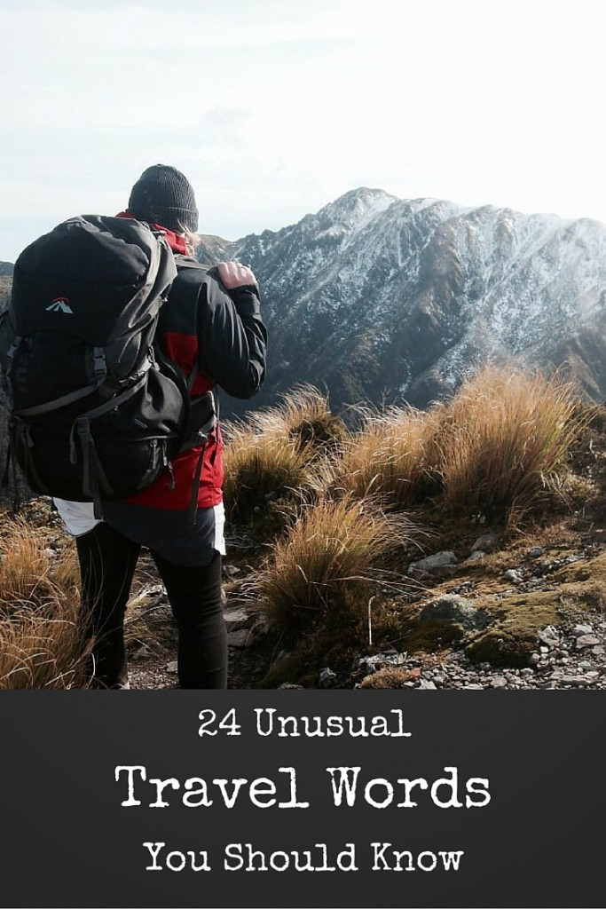 24 Unusual Travel Words You Should Know