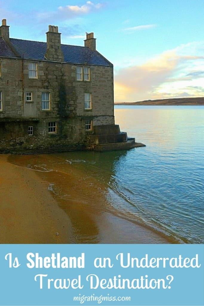Is Shetland an Underrated Travel Destination?