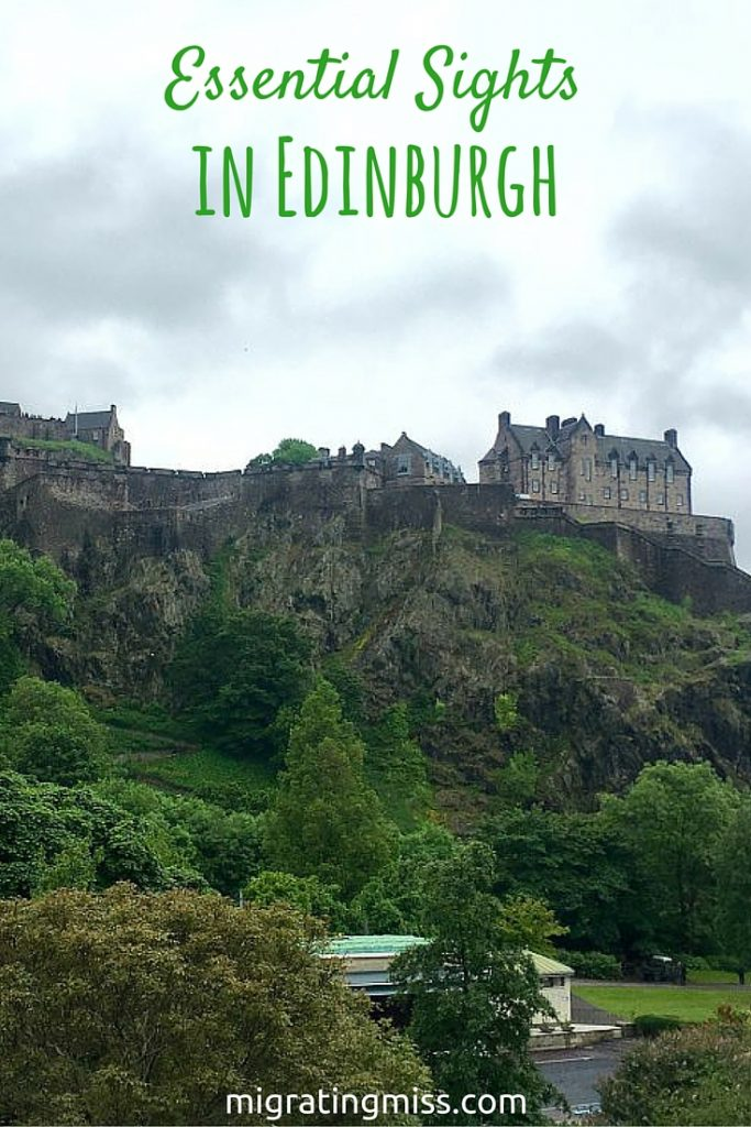 Essential Sights on a quick visit to Edinburgh