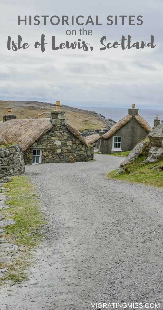 Historical Sites and Stories From the Isle of Lewis, Scotland
