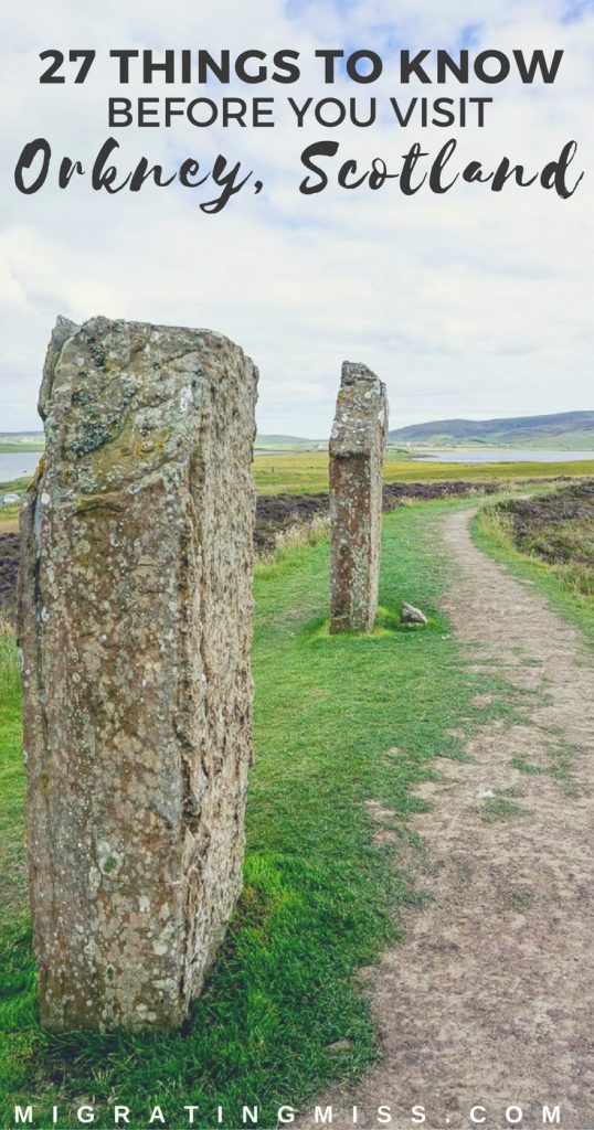 27 Amazing Things to Know Before You Visit Orkney, Scotland
