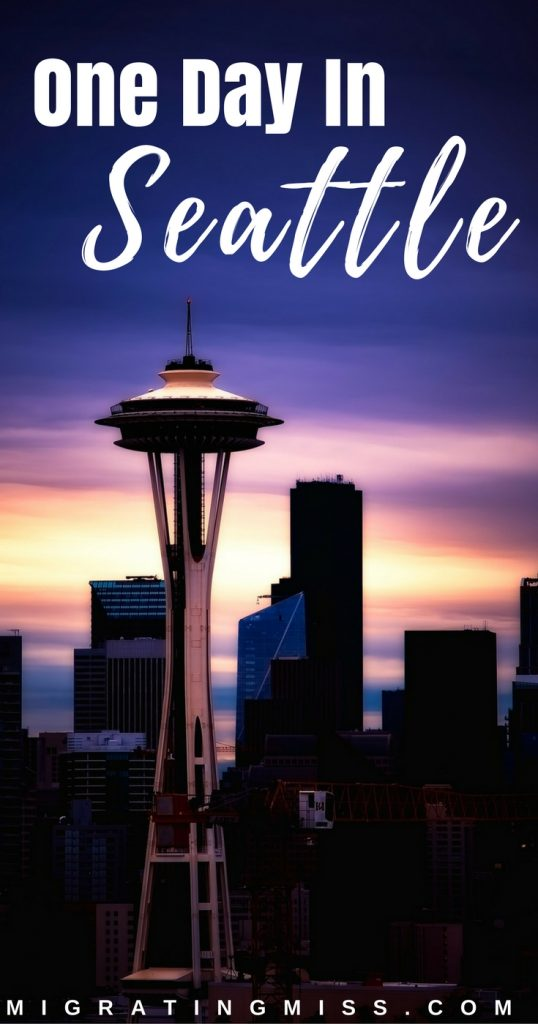 Things to do in Seattle in One Day