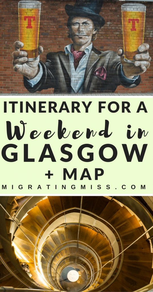 Itinerary for a Weekend in Glasgow