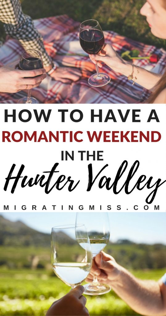 How to Have a Romantic Getaway in the Hunter Valley, Australia