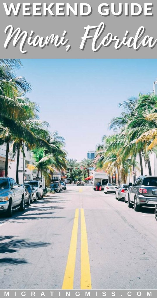 Things to do in 2 days in Miami Florida
