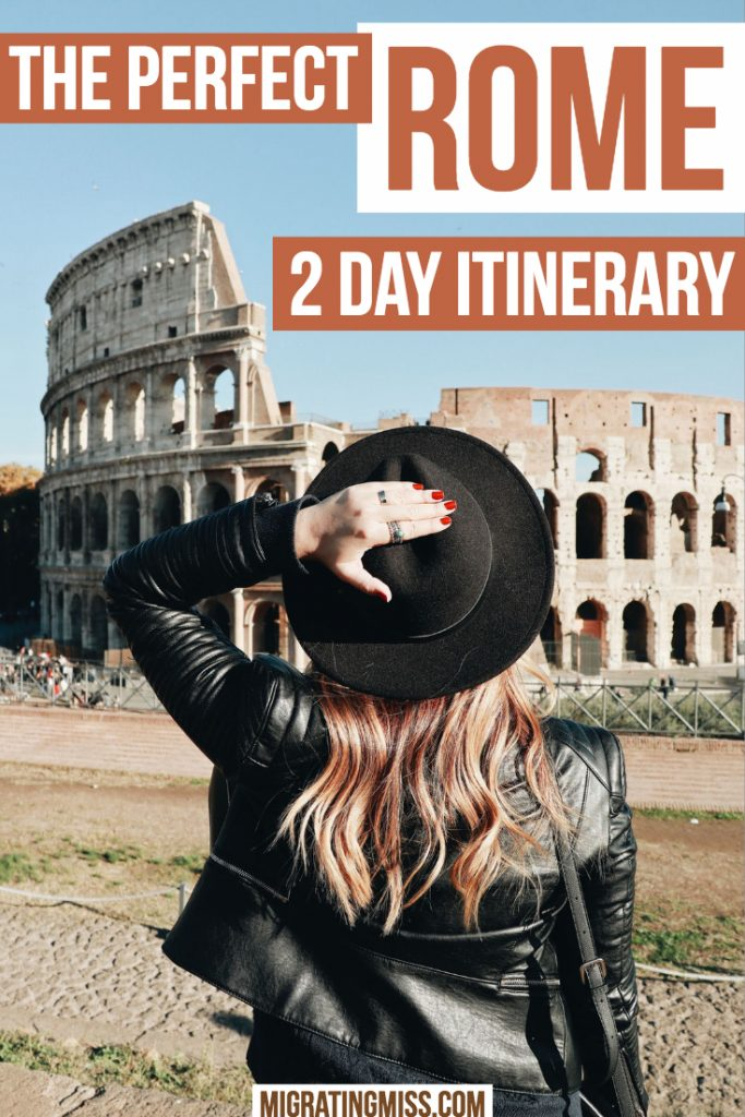 The Perfect Two Day Rome Itinerary