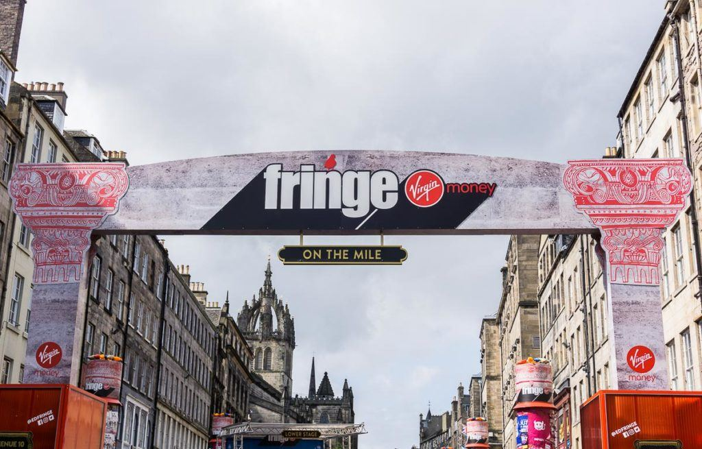 Edinburgh Festivals August - Fringe sign the Royal Mile