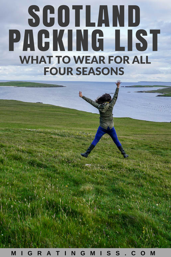 Scotland Packing List: What to Wear in Scotland