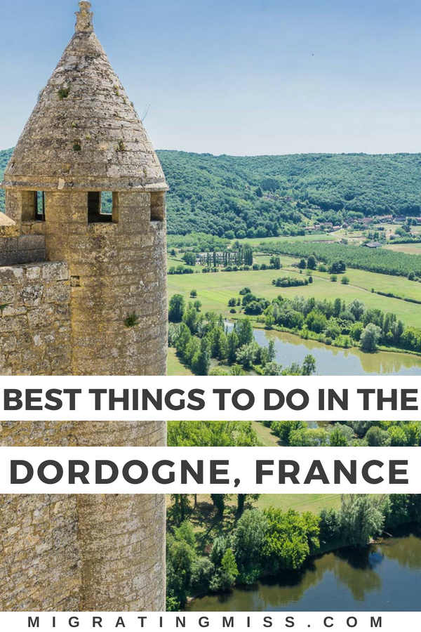 Best Things to Do in the Dordogne, France