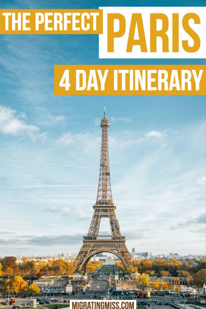 The Perfect Itinerary for Paris in Four Days