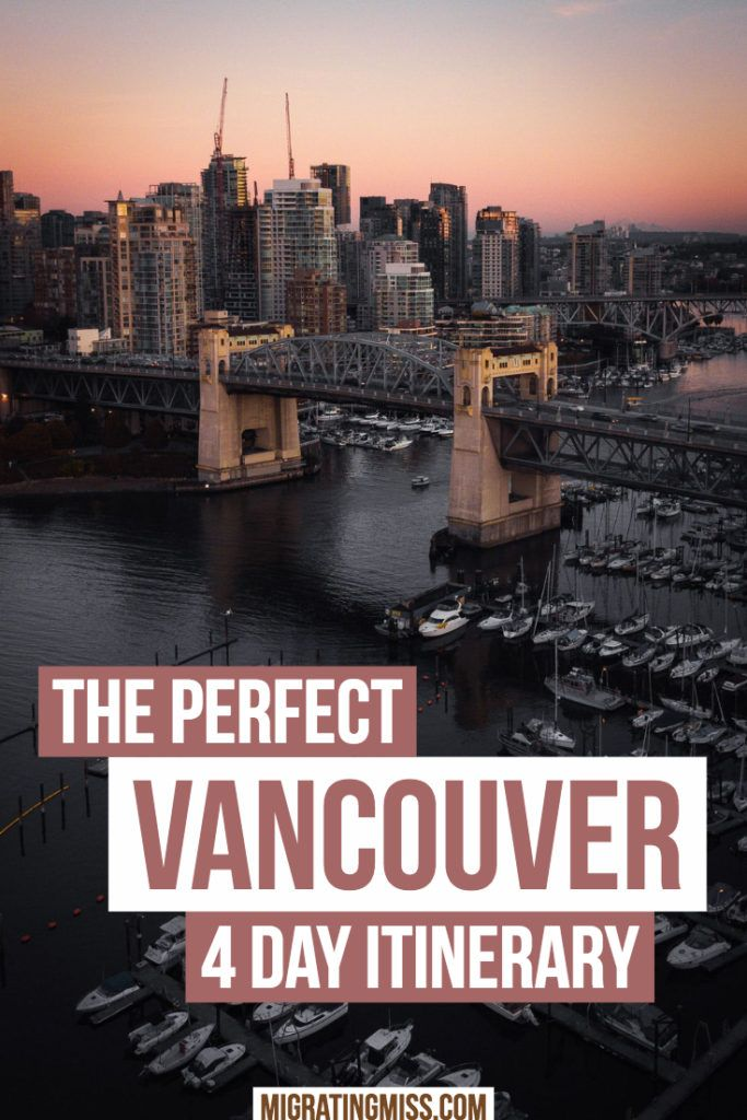 The Best Four Day Vancouver Itinerary