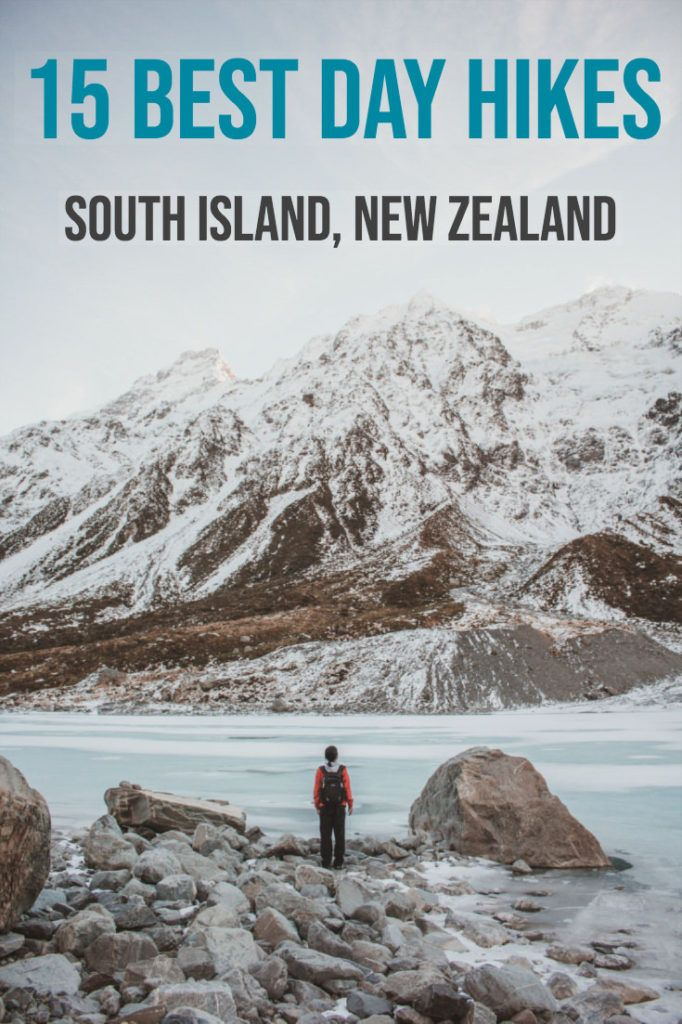 15 Best Day Hikes, South Island, New Zealand