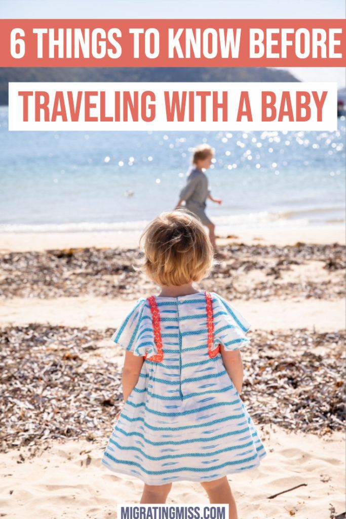 6 Things You Have To Know Before Travelling with a Baby Pin for Pinterest