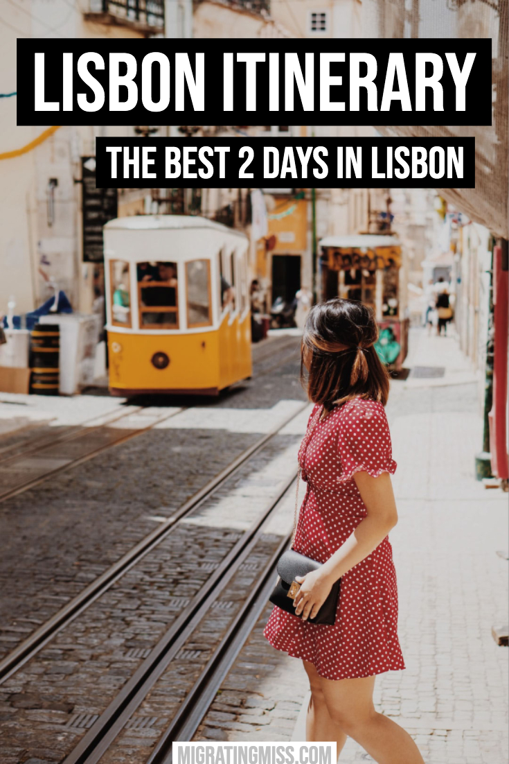 Lisbon Itinerary - 2 Days in Lisbon