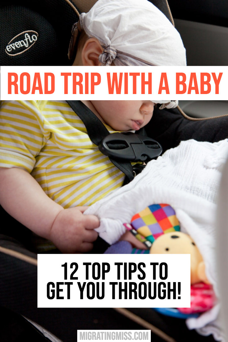 Road Trip With Baby - Top Tips To Get You Through