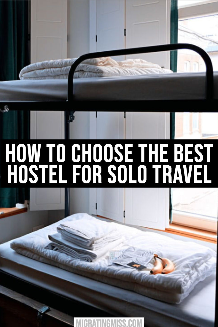 The Best Hostels for Solo Travel