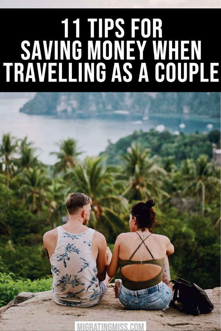 11 Tips for Saving Money When Travelling as a Couple