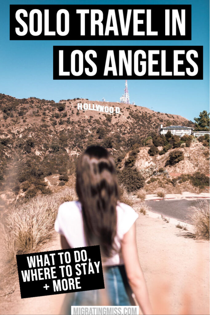 Planning a Solo Trip to Los Angeles