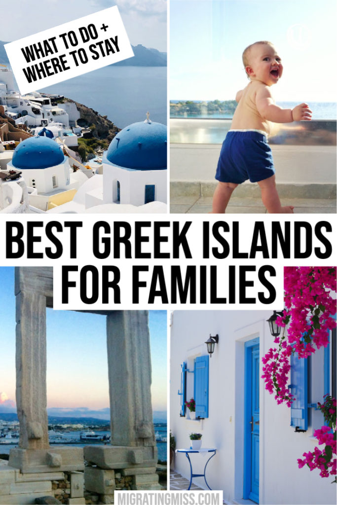 Best Greek Islands for Families - What to Do and Where to Stay Pin